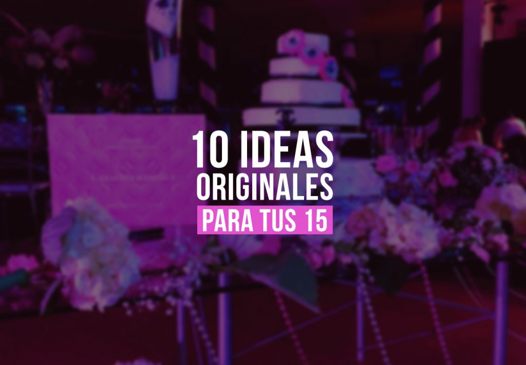 ideas 15 quince anos decoracion